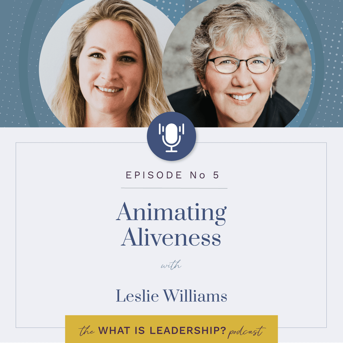 05 – Animating Aliveness with Leslie Williams